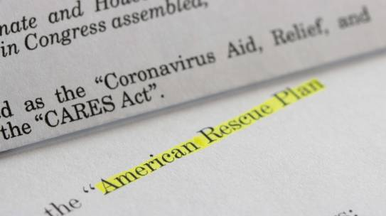 The American Rescue Plan Act of 2021 and What You Need to Know